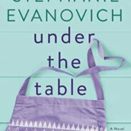 Spotlight & Giveaway: Under the Table by Stephanie Evanovich