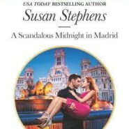 REVIEW: A Scandalous Midnight in Madrid by Susan Stephens