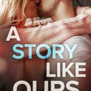 REVIEW: A Story Like Ours by Robin Huber