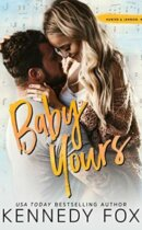 Spotlight & Giveaway: Baby Yours by Kennedy Fox