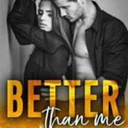 Spotlight & Giveaway: Better Than Me by Kimberly Kincaid