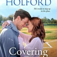 Spotlight & Giveaway: Covering All the Bases by Jody Holford