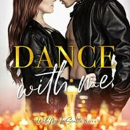 Spotlight & Giveaway: Dance With Me by Kristen Proby