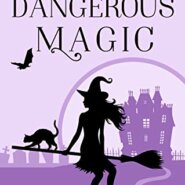 REVIEW: Dangerous Magic by Evie Hart
