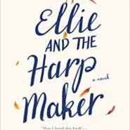 Spotlight & Giveaway: Ellie and the Harpmaker by Hazel Prior