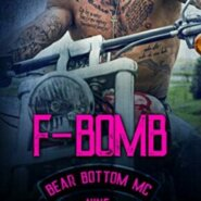 Spotlight & Giveaway: F-Bomb by Lani Lynn Vale
