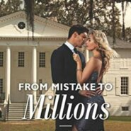 Spotlight & Giveaway: From Mistake to Millions by Andrea Laurence