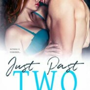Spotlight & Giveaway: Just Past Two by Elia Winters