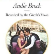 REVIEW: Reunited by the Greek's Vows by Andie Brock
