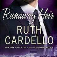 REVIEW: Runaway Heir by Ruth Cardello
