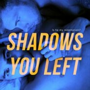 Spotlight & Giveaway: Shadows You Left by Jude Sierra and Taylor Brooke