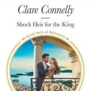 REVIEW: Shock Heir for the King by Clare Connelly
