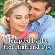REVIEW: Tempted by the Hot Highland Doc by Scarlet Wilson