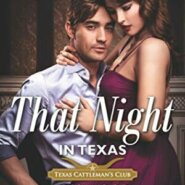 Spotlight & Giveaway: That Night in Texas by Joss Wood
