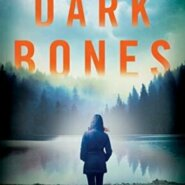 Spotlight & Giveaway: The Dark Bones by Loreth Anne White