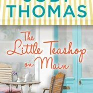 Spotlight & Giveaway: The Little Teashop on Main by Jodi Thomas