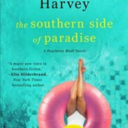 REVIEW: The Southern Side of Paradise by Kristy Woodson Harvey