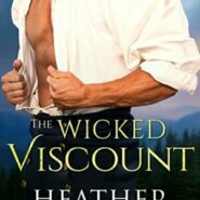 Spotlight & Giveaway: The Wicked Viscount by Heather McCollum