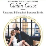 REVIEW: Untamed Billionaire's Innocent Bride by Caitlin Crews
