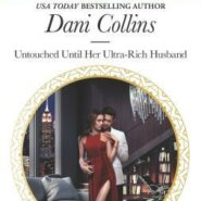 REVIEW: Untouched Until Her Ultra-Rich Husband by Dani Collins