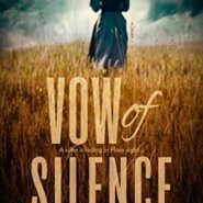 Spotlight & Giveaway: Vow of Silence by Melynda Price
