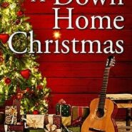 REVIEW: A Down Home Christmas by Liz Talley