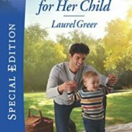 Spotlight & Giveaway: A Father for Her Child by Laurel Greer