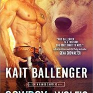 Spotlight & Giveaway: Cowboy in Wolf's Clothing by Kait Ballenger