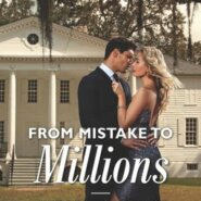 REVIEW: From Mistake to Millions  by Andrea Laurence