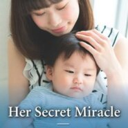 REVIEW: Her Secret Miracle by Dianne Drake