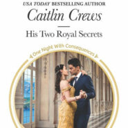 REVIEW: His Two Royal Secrets by Caitlin Crews