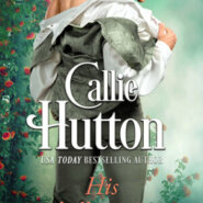 REVIEW: His Rebellious Lass by Callie Hutton
