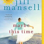 REVIEW: Maybe This Time by Jill Mansell