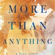 REVIEW: More Than Anything by Natasha Anders