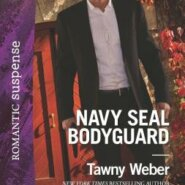 REVIEW: Navy SEAL Bodyguard by Tawny Weber