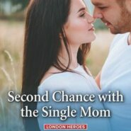 REVIEW: Second Chance with the Single Mom by Annie Claydon