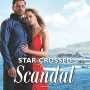 REVIEW: Star-Crossed Scandal by Kimberley Troutte