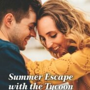 REVIEW: Summer Escape with the Tycoon by Donna Alward