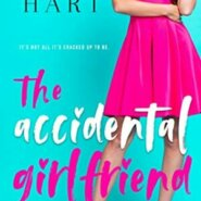 Spotlight & Giveaway: The Accidental Girlfriend by Emma Hart