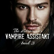 REVIEW: The Librarian's Vampire Assistant #3 by Mimi Jean Pamfiloff
