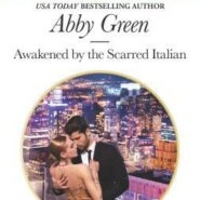 REVIEW: Awakened by the Scarred Italian by Abby Green