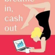 REVIEW: Breathe In, Cash Out by Madeleine Henry