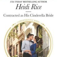 REVIEW: Contracted as His Cinderella Bride by Heidi Rice