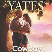 REVIEW: Cowboy to the Core by Maisey Yates