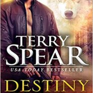 Spotlight & Giveaway: Destiny of the Wolf by Terry Spear