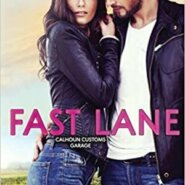 Spotlight & Giveaway: Fast Lane by Juanita Kees