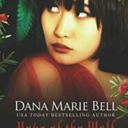 Spotlight & Giveaway: Hour of the Wolf by Dana Marie Bell