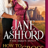 REVIEW: How to Cross a Marquess by Jane Ashford