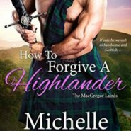 Spotlight & Giveaway: How to Forgive a Highlander by Michelle McLean