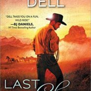 REVIEW: Last Chance Rodeo by Kari Lynn Dell